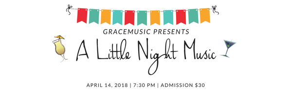 GraceMusic presents A Little Night Music