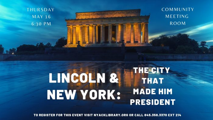 Lincoln and New York: The City That Made Him President