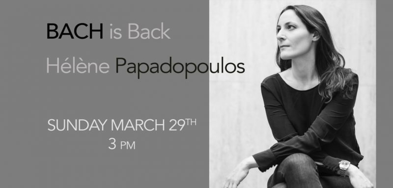 Bach is Back – Hélène Papadopoulos returns to UAC