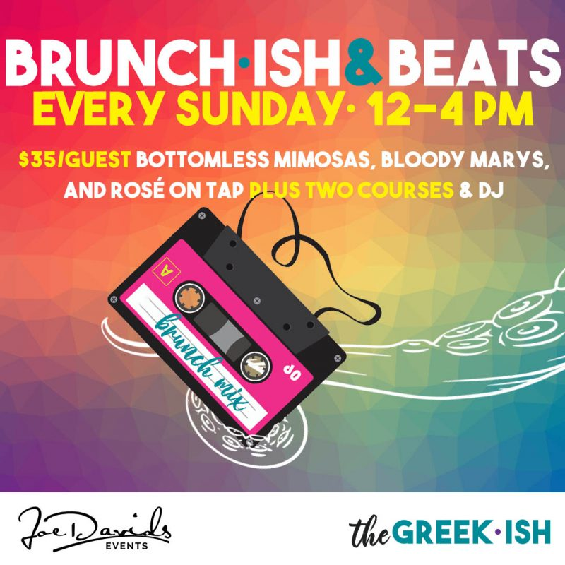 Brunch•ish & Beats at The Greek•ish
