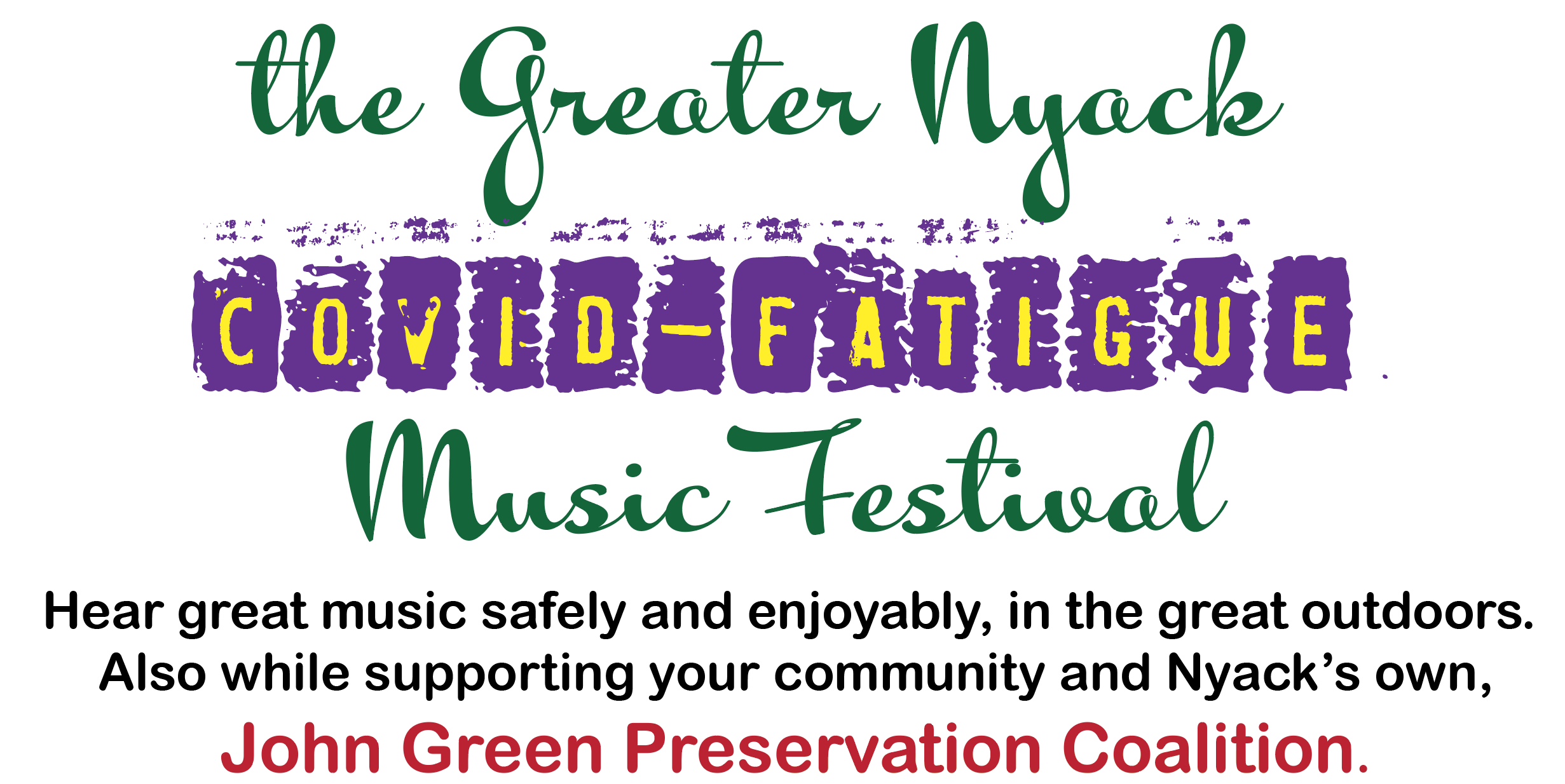 The Greater Nyack Covid Fatigue Music Festival